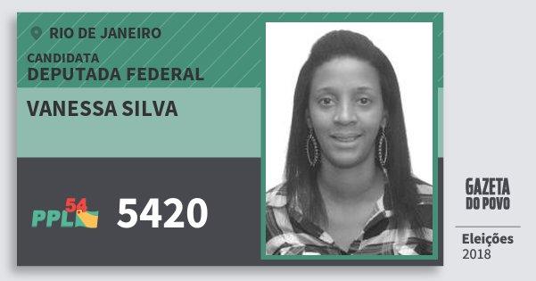 Santinho Vanessa Silva 5420 (PPL) Deputada Federal | Rio de Janeiro | Eleições 2018