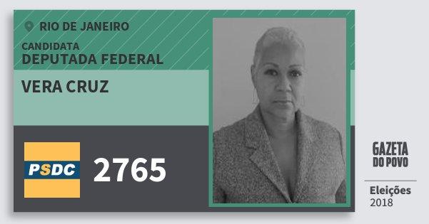 Santinho Vera Cruz 2765 (DC) Deputada Federal   Rio de Janeiro   Eleições 2018