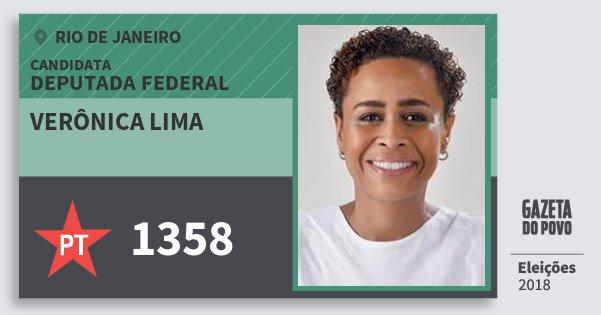 Santinho Verônica Lima 1358 (PT) Deputada Federal | Rio de Janeiro | Eleições 2018