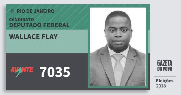 Santinho Wallace Flay 7035 (AVANTE) Deputado Federal | Rio de Janeiro | Eleições 2018