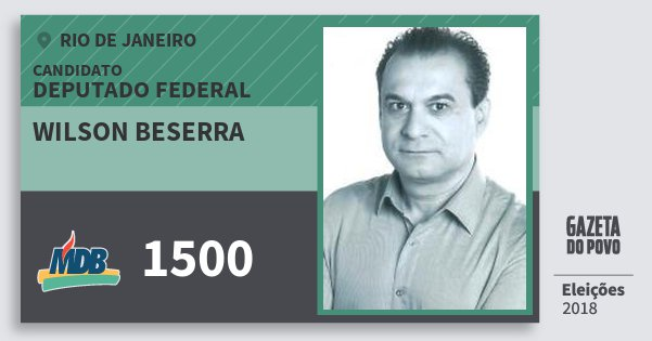 Santinho Wilson Beserra 1500 (MDB) Deputado Federal | Rio de Janeiro | Eleições 2018
