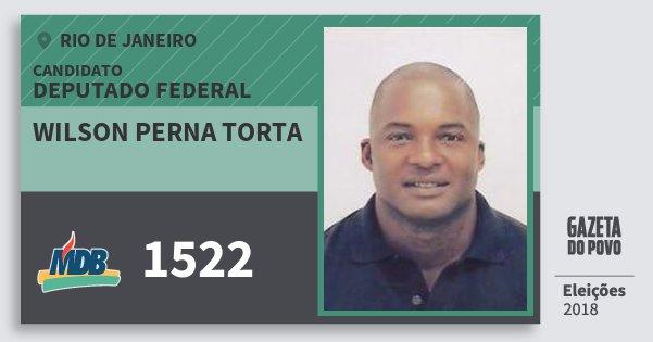 Santinho Wilson Perna Torta 1522 (MDB) Deputado Federal | Rio de Janeiro | Eleições 2018