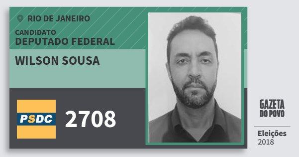 Santinho Wilson Sousa 2708 (DC) Deputado Federal | Rio de Janeiro | Eleições 2018