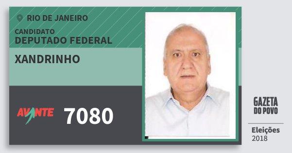 Santinho Xandrinho 7080 (AVANTE) Deputado Federal | Rio de Janeiro | Eleições 2018