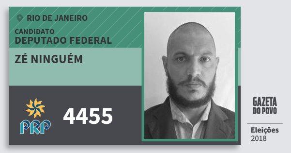 Santinho Zé Ninguém 4455 (PRP) Deputado Federal   Rio de Janeiro   Eleições 2018