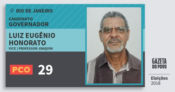 Santinho Luiz Eugênio Honorato 29 (PCO) Governador | Rio de Janeiro | Eleições 2018