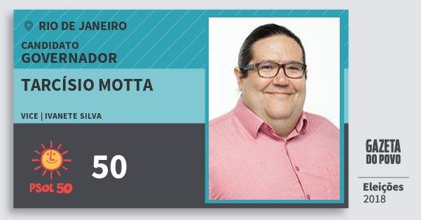 Santinho Tarcísio Motta 50 (PSOL) Governador | Rio de Janeiro | Eleições 2018