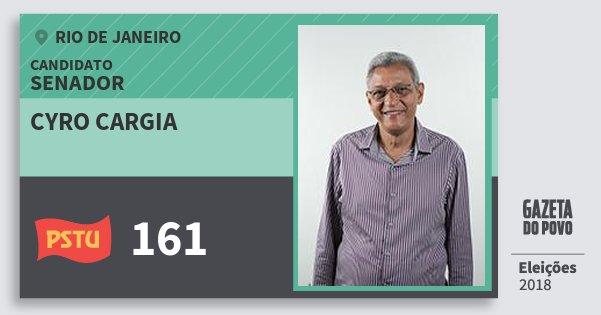 Santinho Cyro Cargia 161 (PSTU) Senador | Rio de Janeiro | Eleições 2018