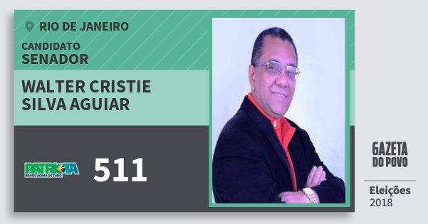 Santinho Walter Cristie Silva Aguiar 511 (PATRI) Senador | Rio de Janeiro | Eleições 2018