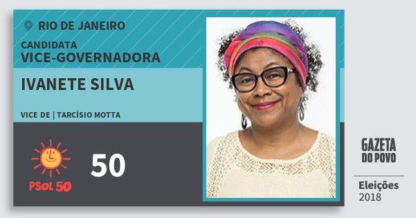 Santinho Ivanete Silva 50 (PSOL) Vice-Governadora | Rio de Janeiro | Eleições 2018