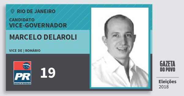 Santinho Marcelo Delaroli 19 (PR) Vice-governador | Rio de Janeiro | Eleições 2018