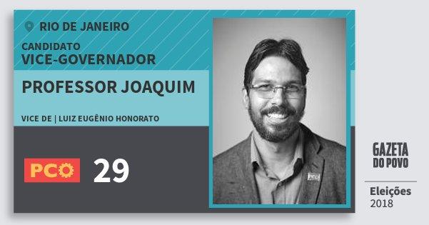 Santinho Professor Joaquim 29 (PCO) Vice-governador | Rio de Janeiro | Eleições 2018