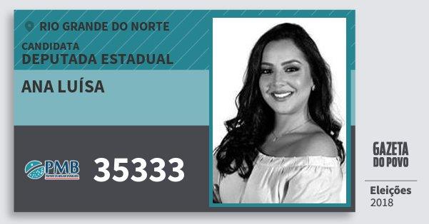Santinho Ana Luísa 35333 (PMB) Deputada Estadual | Rio Grande do Norte | Eleições 2018