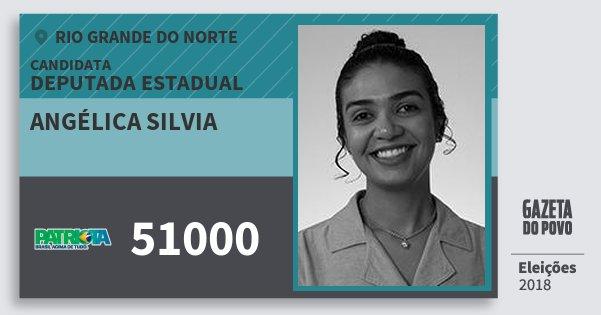 Santinho Angélica Silvia 51000 (PATRI) Deputada Estadual | Rio Grande do Norte | Eleições 2018