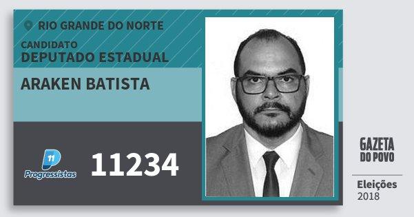 Santinho Araken Batista 11234 (PP) Deputado Estadual | Rio Grande do Norte | Eleições 2018