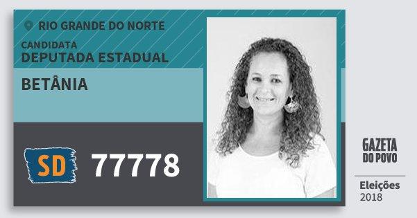 Santinho Betânia 77778 (SOLIDARIEDADE) Deputada Estadual | Rio Grande do Norte | Eleições 2018