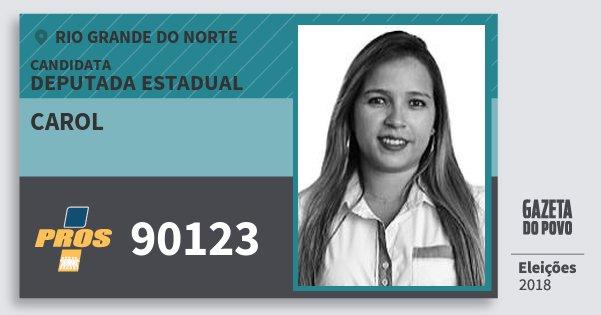Santinho Carol 90123 (PROS) Deputada Estadual | Rio Grande do Norte | Eleições 2018