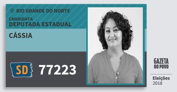 Santinho Cássia 77223 (SOLIDARIEDADE) Deputada Estadual | Rio Grande do Norte | Eleições 2018