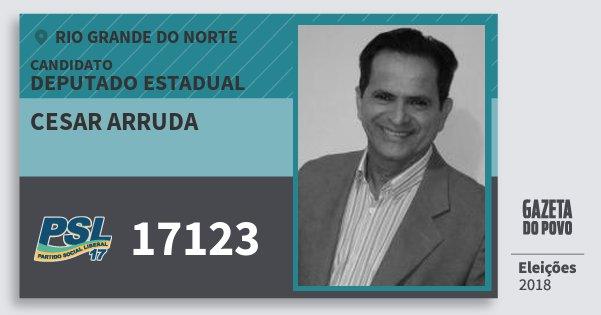 Santinho Cesar Arruda 17123 (PSL) Deputado Estadual | Rio Grande do Norte | Eleições 2018