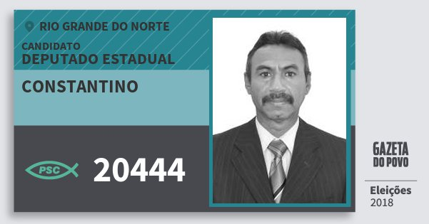 Santinho Constantino 20444 (PSC) Deputado Estadual | Rio Grande do Norte | Eleições 2018
