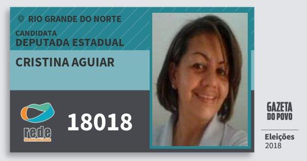 Santinho Cristina Aguiar 18018 (REDE) Deputada Estadual | Rio Grande do Norte | Eleições 2018