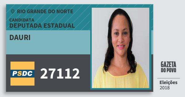 Santinho Dauri 27112 (DC) Deputada Estadual | Rio Grande do Norte | Eleições 2018