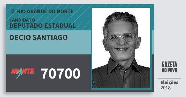 Santinho Decio Santiago 70700 (AVANTE) Deputado Estadual | Rio Grande do Norte | Eleições 2018