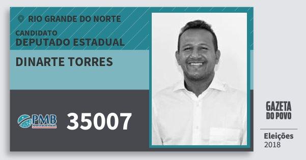 Santinho Dinarte Torres 35007 (PMB) Deputado Estadual | Rio Grande do Norte | Eleições 2018
