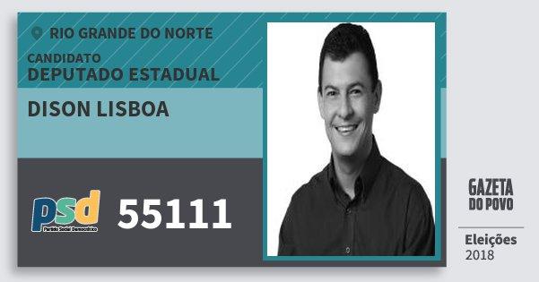 Santinho Dison Lisboa 55111 (PSD) Deputado Estadual | Rio Grande do Norte | Eleições 2018
