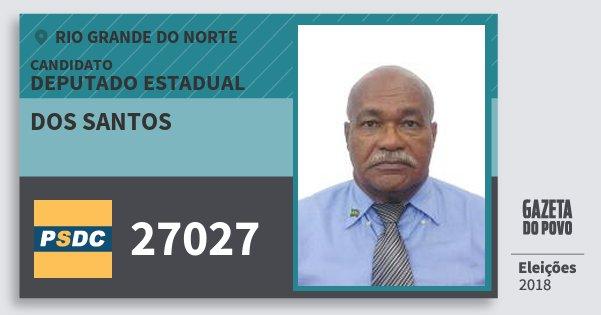 Santinho dos Santos 27027 (DC) Deputado Estadual | Rio Grande do Norte | Eleições 2018