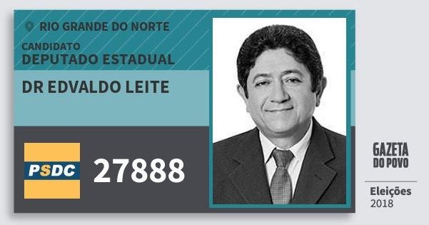 Santinho Dr Edvaldo Leite 27888 (DC) Deputado Estadual | Rio Grande do Norte | Eleições 2018