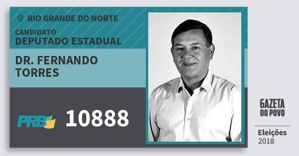 Santinho Dr. Fernando Torres 10888 (PRB) Deputado Estadual | Rio Grande do Norte | Eleições 2018