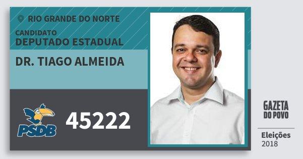 Santinho Dr. Tiago Almeida 45222 (PSDB) Deputado Estadual | Rio Grande do Norte | Eleições 2018