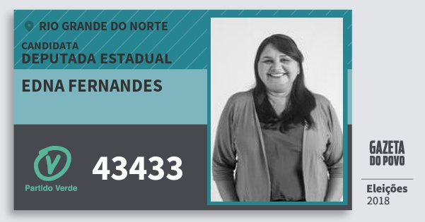 Santinho Edna Fernandes 43433 (PV) Deputada Estadual | Rio Grande do Norte | Eleições 2018