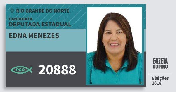 Santinho Edna Menezes 20888 (PSC) Deputada Estadual | Rio Grande do Norte | Eleições 2018