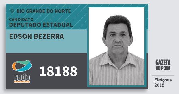 Santinho Edson Bezerra 18188 (REDE) Deputado Estadual | Rio Grande do Norte | Eleições 2018
