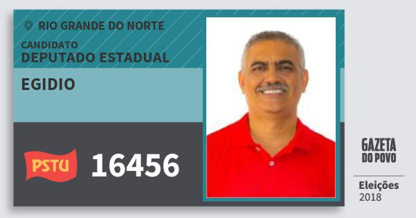 Santinho Egidio 16456 (PSTU) Deputado Estadual | Rio Grande do Norte | Eleições 2018