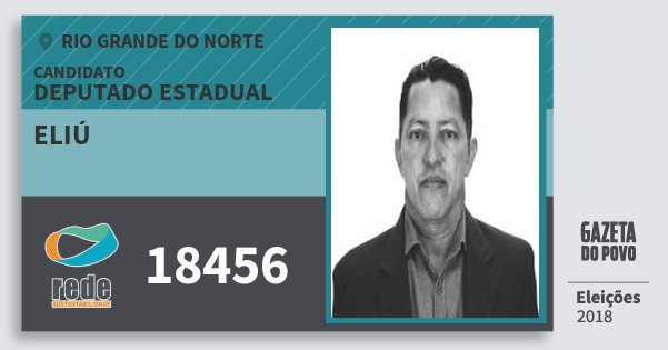Santinho Eliú 18456 (REDE) Deputado Estadual | Rio Grande do Norte | Eleições 2018