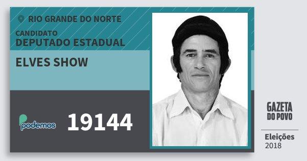 Santinho Elves Show 19144 (PODE) Deputado Estadual | Rio Grande do Norte | Eleições 2018