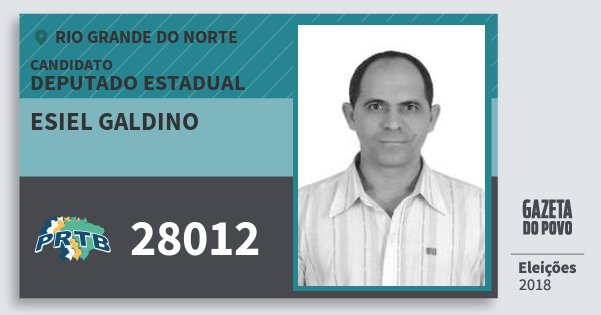 Santinho Esiel Galdino 28012 (PRTB) Deputado Estadual | Rio Grande do Norte | Eleições 2018