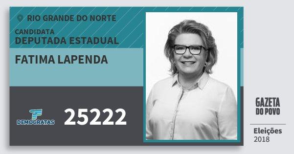 Santinho Fatima Lapenda 25222 (DEM) Deputada Estadual | Rio Grande do Norte | Eleições 2018