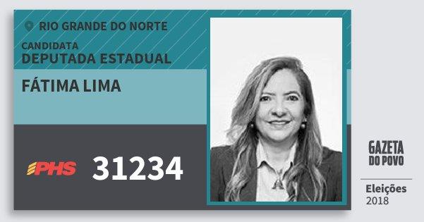 Santinho Fátima Lima 31234 (PHS) Deputada Estadual | Rio Grande do Norte | Eleições 2018