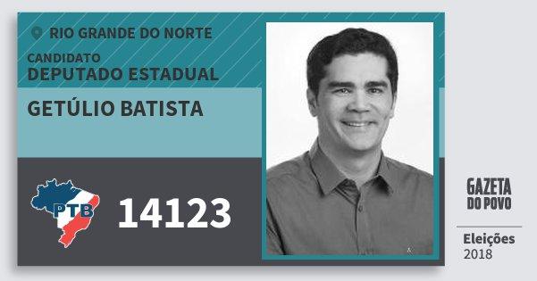 Santinho Getúlio Batista 14123 (PTB) Deputado Estadual | Rio Grande do Norte | Eleições 2018