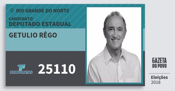 Santinho Getulio Rêgo 25110 (DEM) Deputado Estadual | Rio Grande do Norte | Eleições 2018
