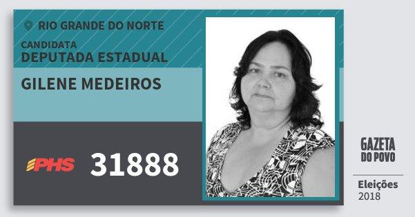 Santinho Gilene Medeiros 31888 (PHS) Deputada Estadual | Rio Grande do Norte | Eleições 2018