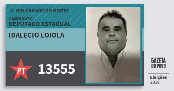 Santinho Idalecio Loiola 13555 (PT) Deputado Estadual | Rio Grande do Norte | Eleições 2018