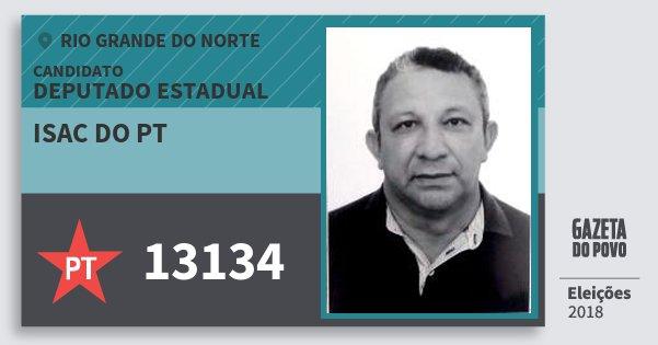 Santinho Isac do Pt 13134 (PT) Deputado Estadual | Rio Grande do Norte | Eleições 2018