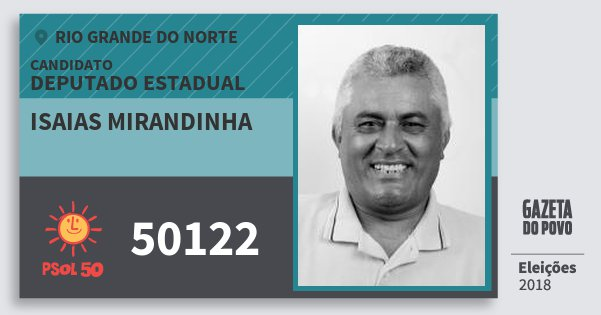 Santinho Isaias Mirandinha 50122 (PSOL) Deputado Estadual | Rio Grande do Norte | Eleições 2018