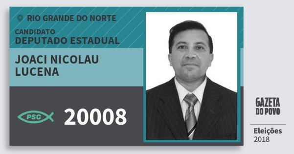 Santinho Joaci Nicolau Lucena 20008 (PSC) Deputado Estadual | Rio Grande do Norte | Eleições 2018