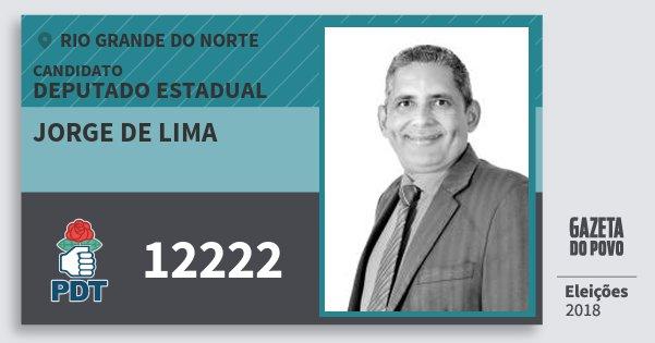 Santinho Jorge de Lima 12222 (PDT) Deputado Estadual | Rio Grande do Norte | Eleições 2018